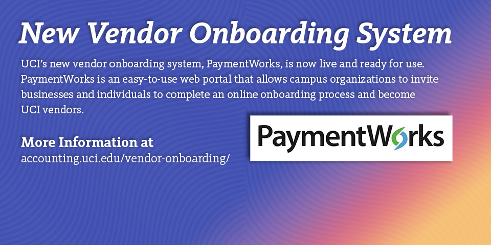 Gradient with text announcing a new vendor onboarding system called PaymentWorks