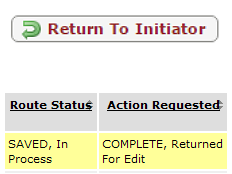 The appearance of the return to initiator button in KFS and a screenshot showing COMPLETE, Returned For Edit in an Initiator's action list.